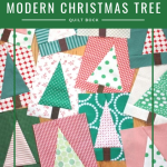 Modern Christmas Tree Quilt Block Sewing With Scraps