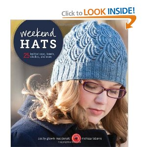 Weekend Hats by Cecily Glowik MacDonald and Melissa LaBarre