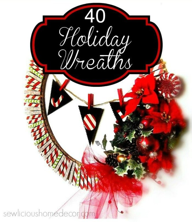 DIY 40 Holiday Wreaths