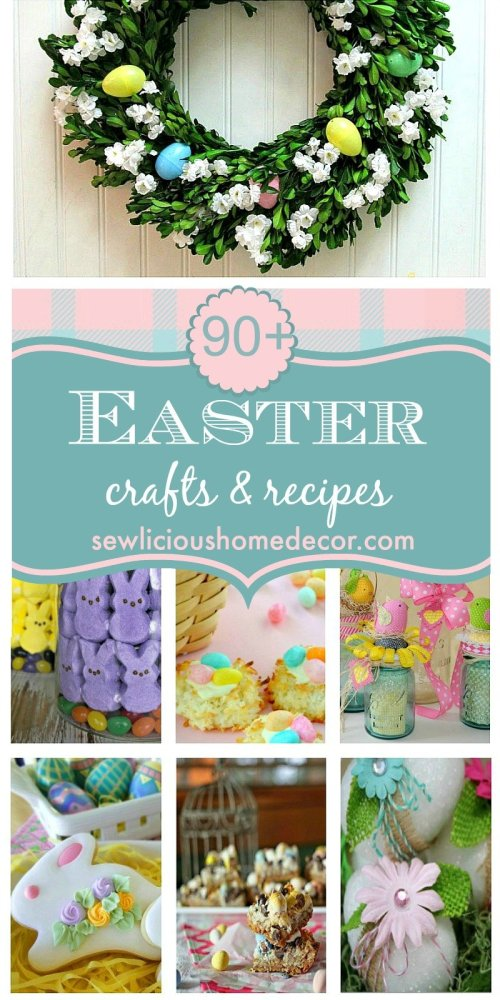 Easter Crafts and Recipe Round-up at sewlicioushomedecor.com