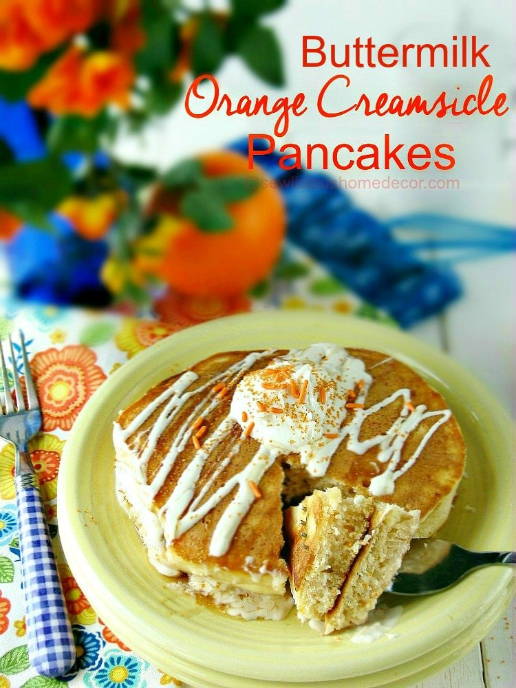 Orange Creamsicle Pancakes with cookie mix in the batter sewlicioushomedecor