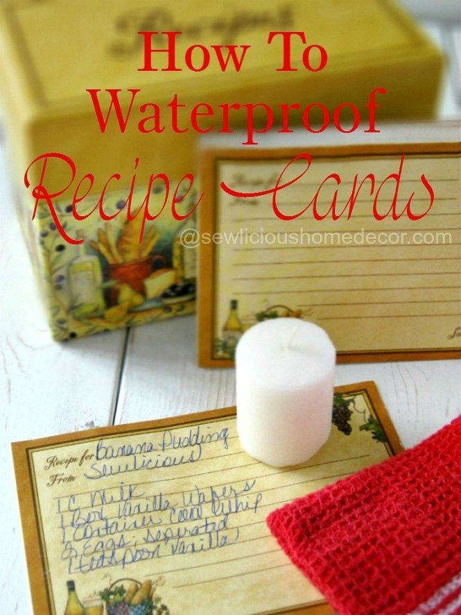 How To Waterproof Recipe Cards with a candle sewlicioushomedecor.com