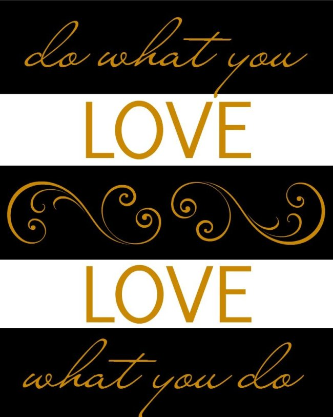 Do What You Love Love What You Do Printable sewlicioushomedecor.com
