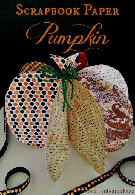 Scrapbook Paper Pumpkin Halloween. sewlicioushomedecor.com