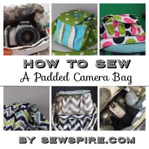 Sewspire Padded Camera Bag Tutorial