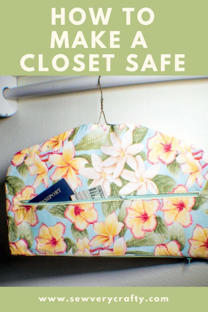 Closet-Safe-683x1024 How to Make a Fabric Closet Safe