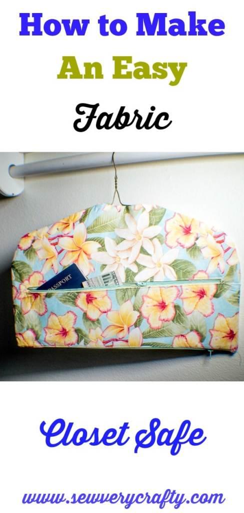 Closet-safe-488x1024 How to Make a Fabric Closet Safe