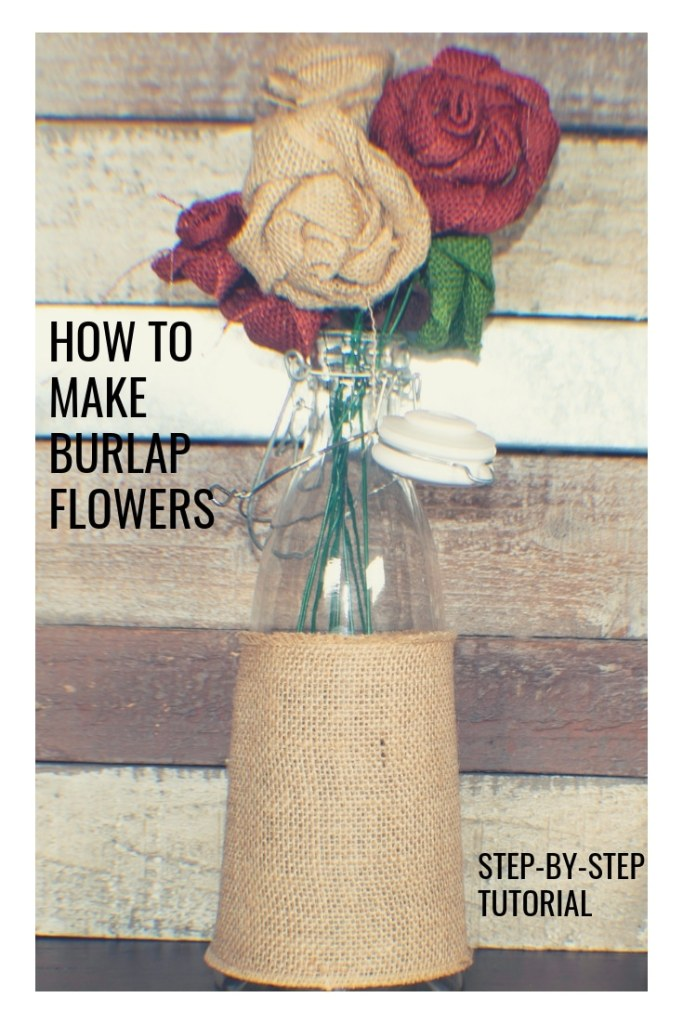 Burlap-Flowers-Pin-683x1024 How to Make Burlap Flowers
