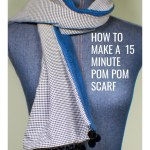 How to Make a 15 Minute Pom Pom Scarf
