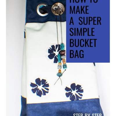 How to Make a Super Simple Bucket Bag
