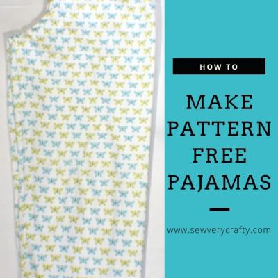 Make Pajama Bottoms Without a Pattern