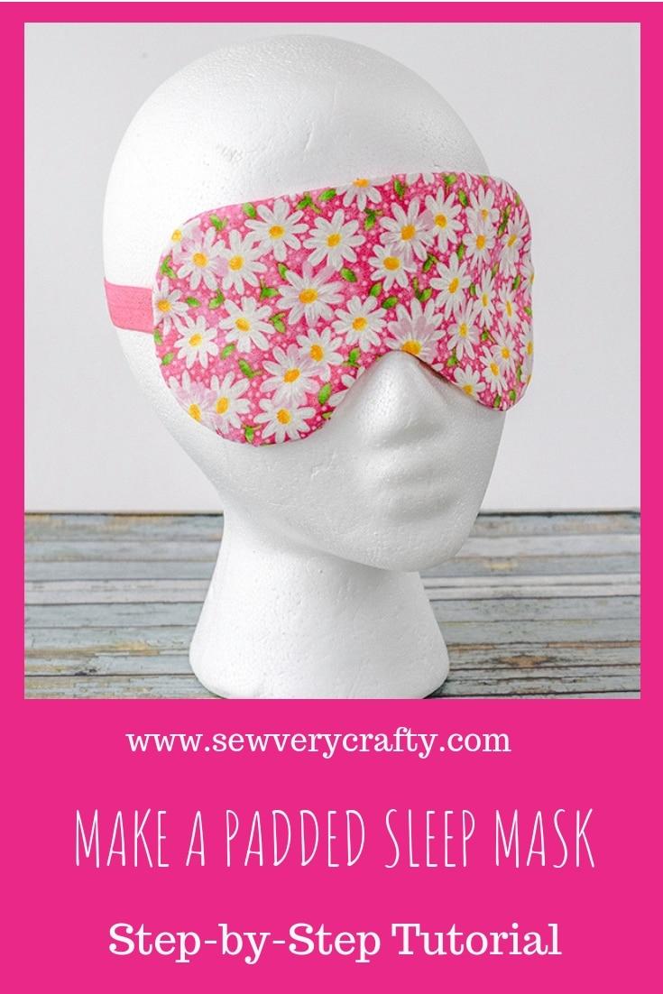 How to make a padded sleep maskl