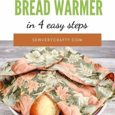 How to Make a Fabric Bread Warmer