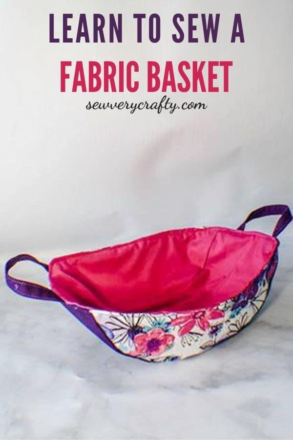 Learn to Sew a Fabric Basket