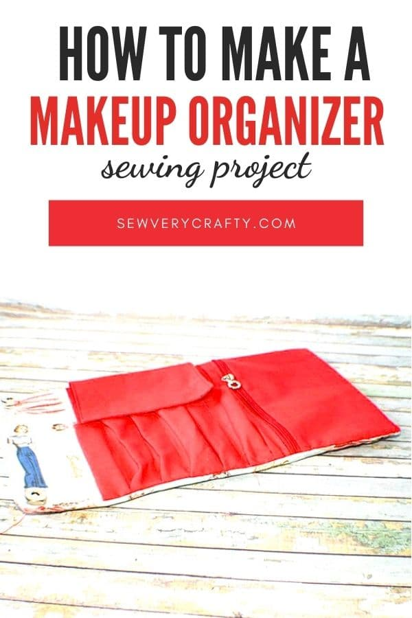 Learn to sew a makeup organizer