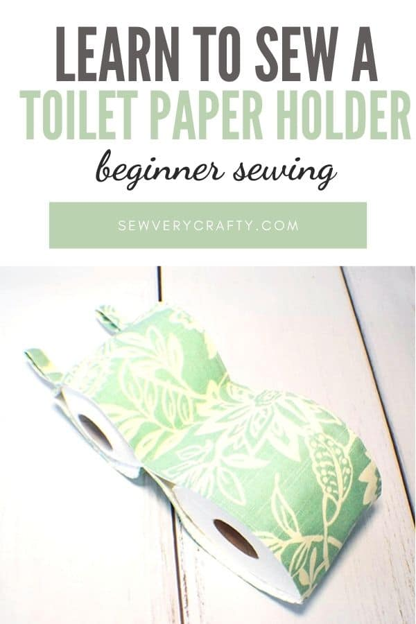 Learn to Sew a Toilet Paper Holder