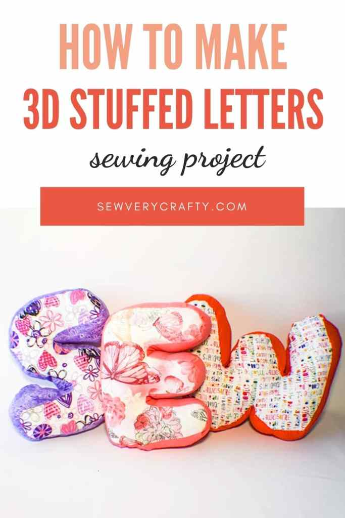 How to Make Stuffed Fabric letters