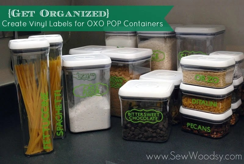 Create Vinyl Labels for OXO POP Containers from SewWoodsy.com