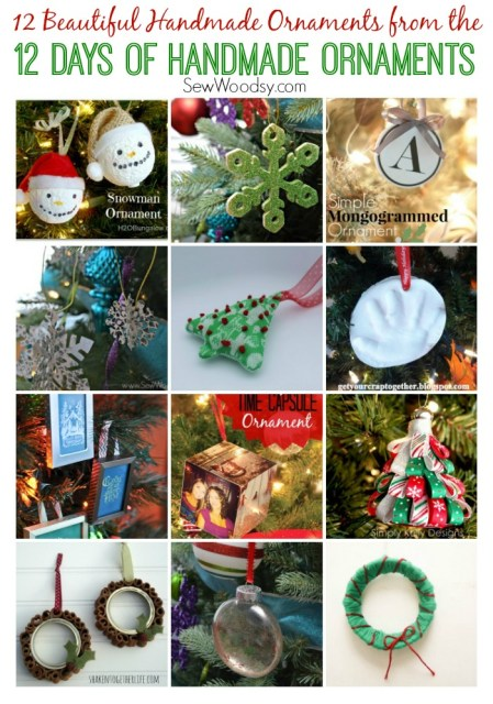 12 beautiful ornaments shared during the 12 Days of Handmade Ornaments series on SewWoodsy.com