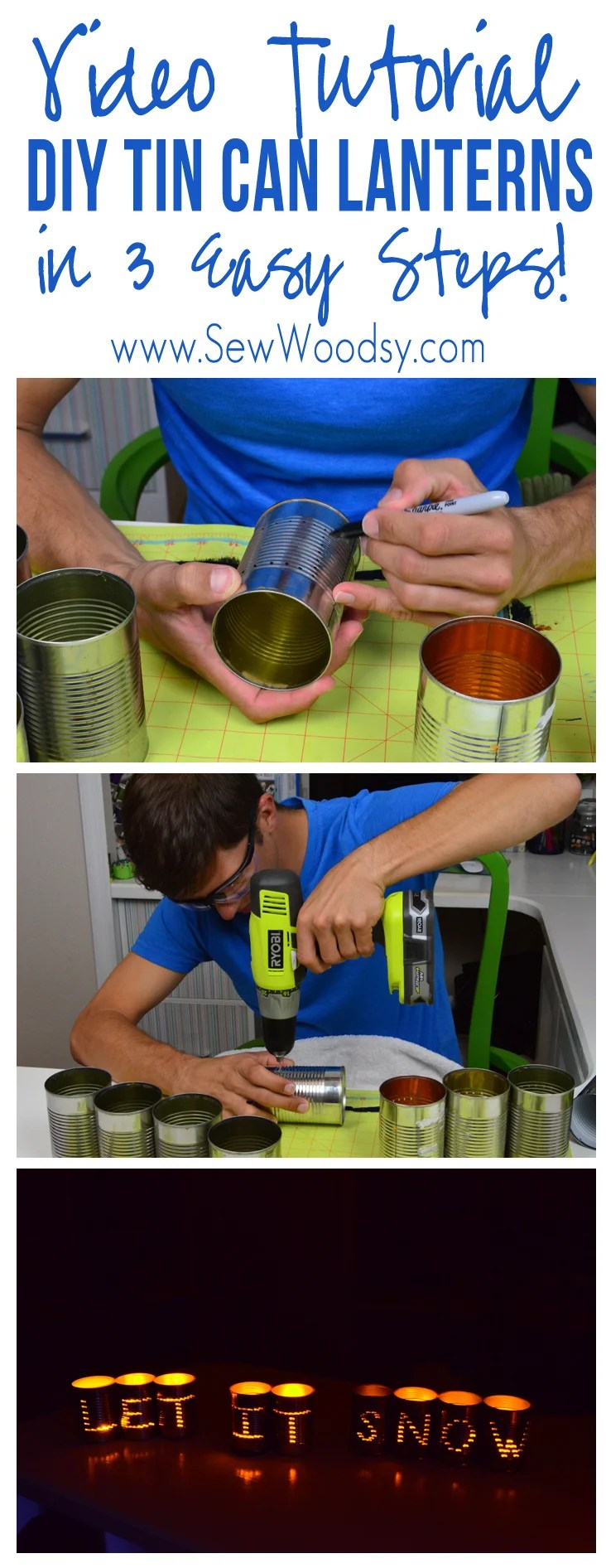Video Tutorial -- DIY Tin Can Lanterns for @aptsforrent from SewWoodsy.com
