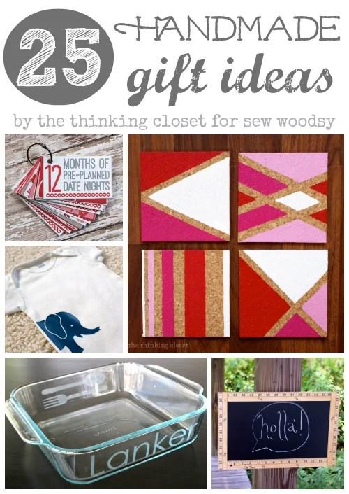 25 Handmade Gift Ideas from The Thinking Closet!