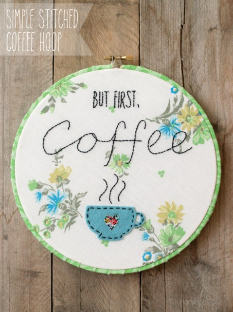 Simple Stitched Coffee Hoop
