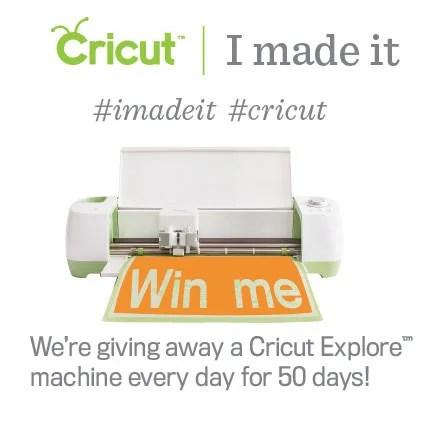 Cricut #IMadeIt Contest