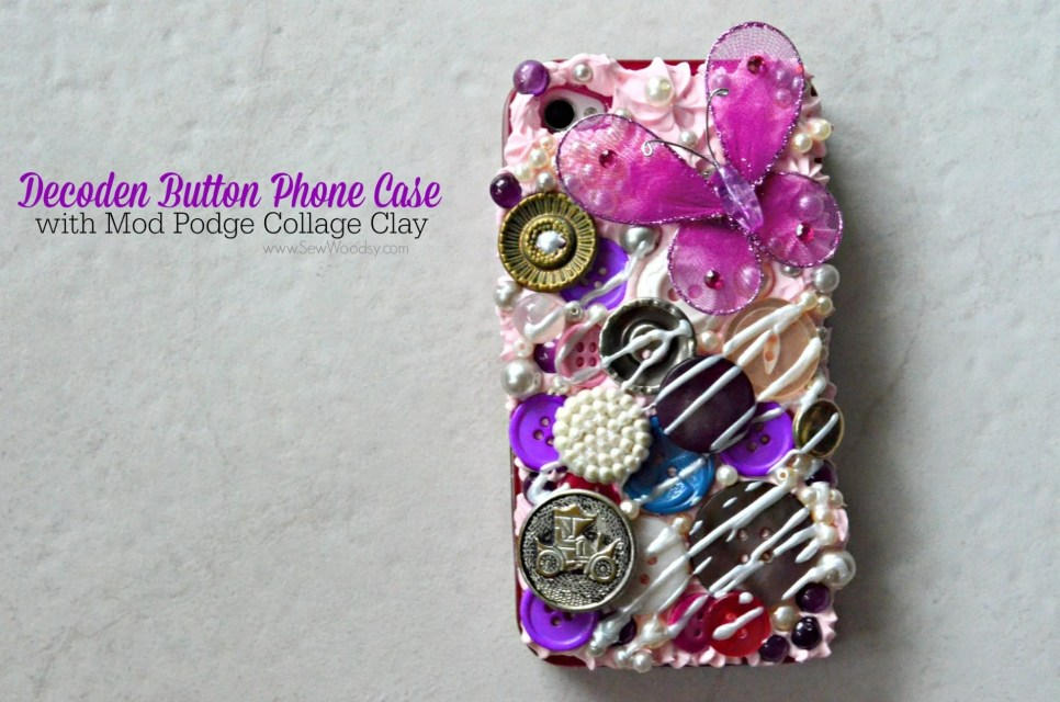 Decoden Button Phone Case with Mod Podge Collage Clay #plaidcrafts #modpodge