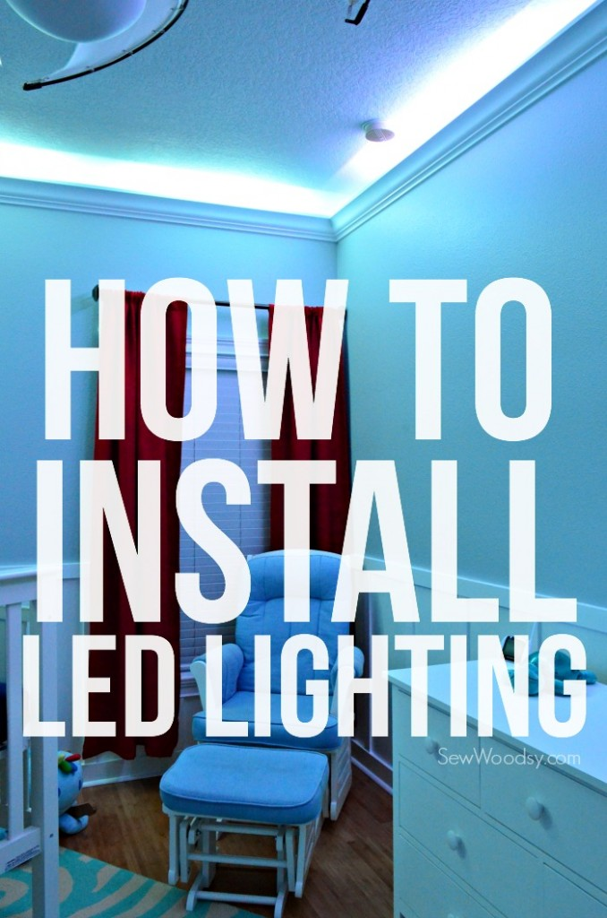 How to Install LED Lighting