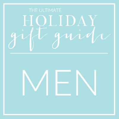 The Ultimate Holiday Gift Guide - Men