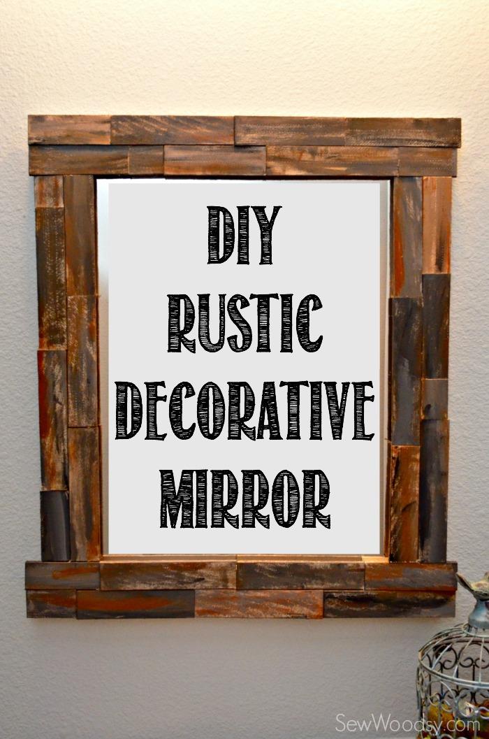 DIY Rustic Decorative Mirror
