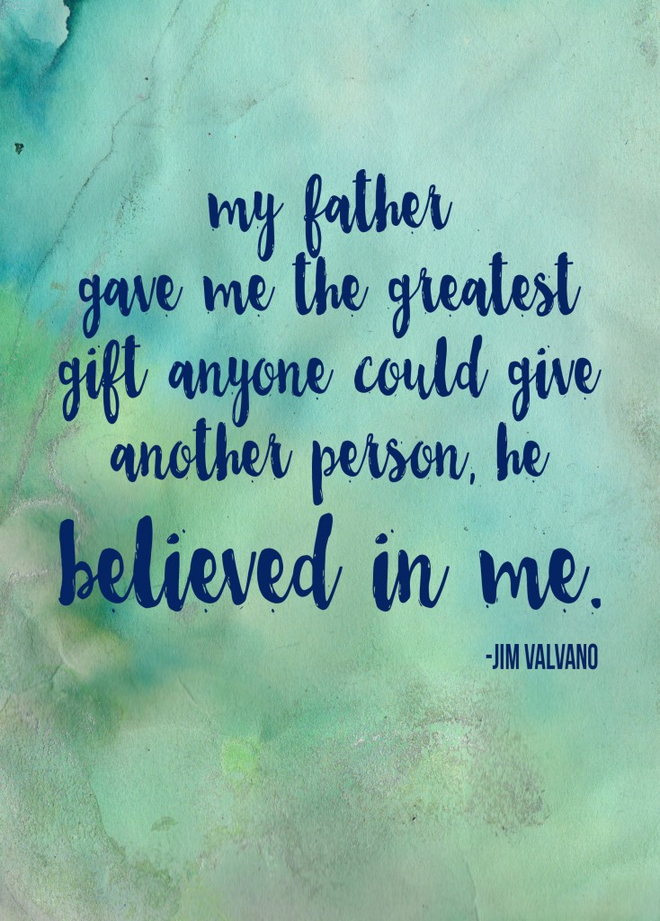 Free Downloadable Father's Day Believe Printable
