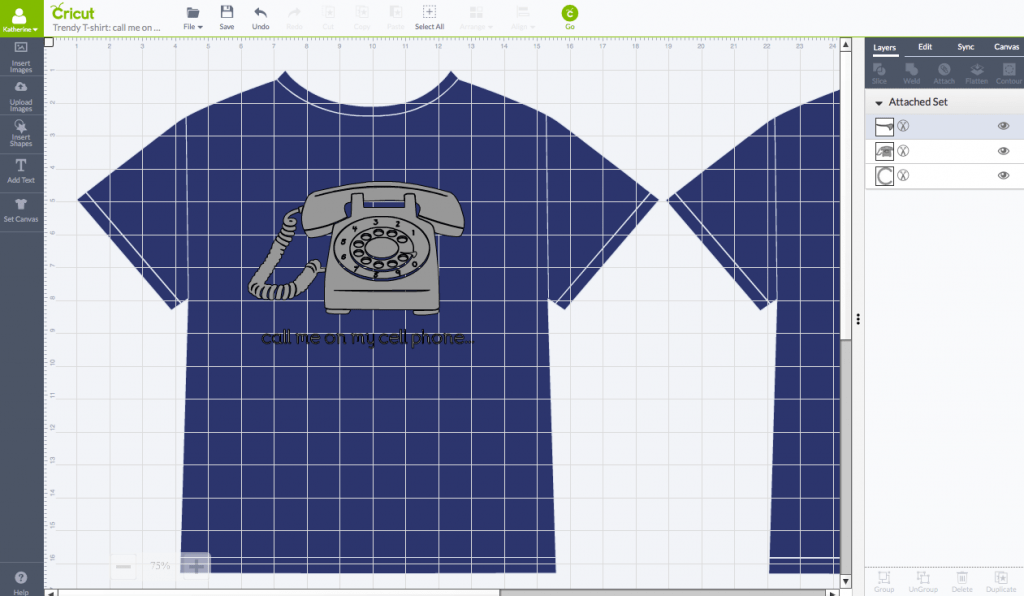 Call Me On My Cell Phone Trendy Shirt in Cricut Design Space