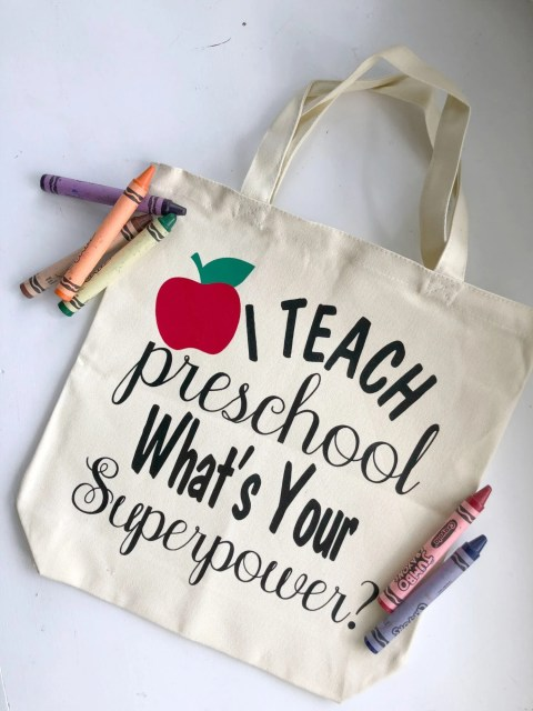 """""""I Teach Preschool. What's Your Superpower?"""" DIY Tote Bag"""