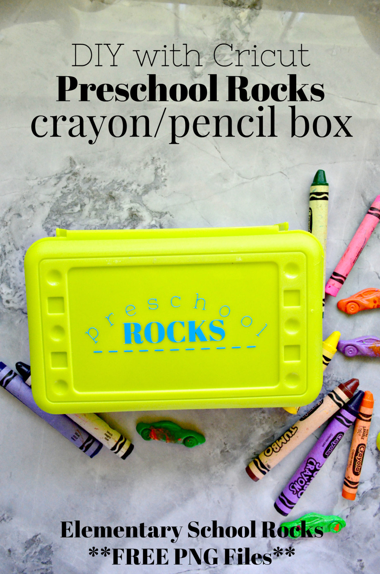 Cricut Customized Preschool Rocks Crayon Box