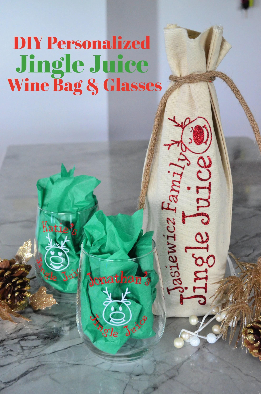 DIY Personalized Jingle Juice Wine Bag & Glasses