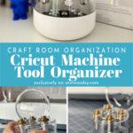 Collage photo of three views of the Cricutt Machine Tool Organizer.