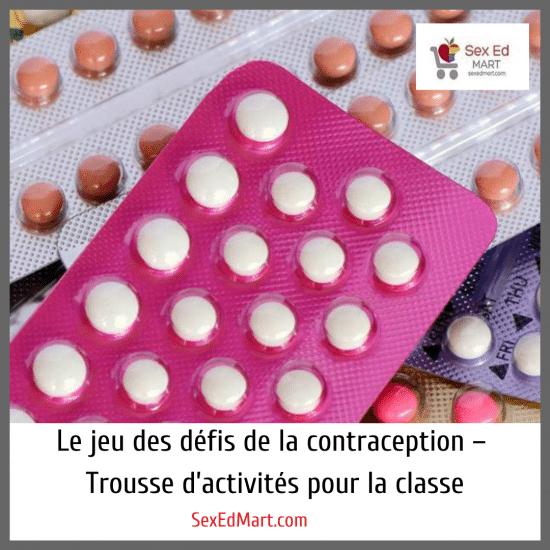 Le jeu des défis de la contraception – Trousse d'activités pour la classe