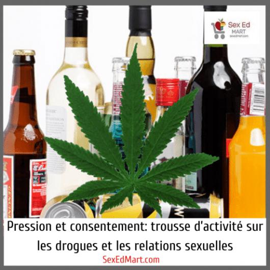Pression et consentement: trousse d'activité sur les drogues et les relations sexuelles