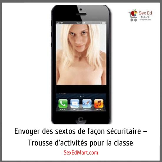 Envoyer des sextos de façon sécuritaire – Trousse d'activités pour la classe
