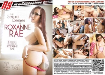 The Sexual Desires of Roxanne Rae - XXX DVD