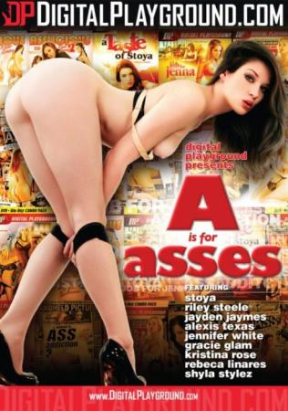 Digital Playground, Jayden Jaymes, Stoya, Kristina Rose, Shyla Stylez, Alexis Texas, Gracie Glam, Rebeca Linares, Jennifer White, Riley Steele, Anal, Big Butt, Compilation, A Is For Asses, A-is-for-asses