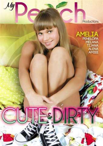 My Peach Productions, Nesti Shy, Alena, Amiee, Penelopa, Melana Tijana, 18+ Teens, All Sex, Anal, Cute & Dirty, Cute-dirty-2016-full-free-hd-xxx-dvd