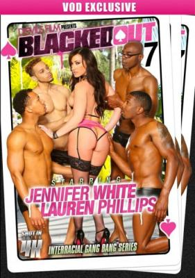 Blacked Out 7, Devil's Film, Jennifer White, Lauren Phillips, All Sex, Anal, Double Penetration, Gangbang, Interracial, Triple Penetration