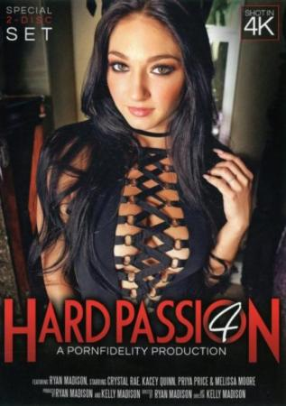 Hard Passion 4, Porn DVD, Porn Fidelity, Ryan Madison, Crystal Rae, Kacey Quinn, Priya Price, Melissa Moore, Big Cocks, Domination, Fetish, Star showcase