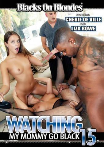 Watching My Mommy Go Black 15, 2017 Porn DVD, Blacks on Blondes, Cherie Deville, Liza Rowe, Sara Jay, Carrie Ann, Alyssa Lynn, Ashton Blake, Teens, Big Cocks, Family Roleplay, Interracial, Mature, MILF, Young Females, 18+, Threesomes