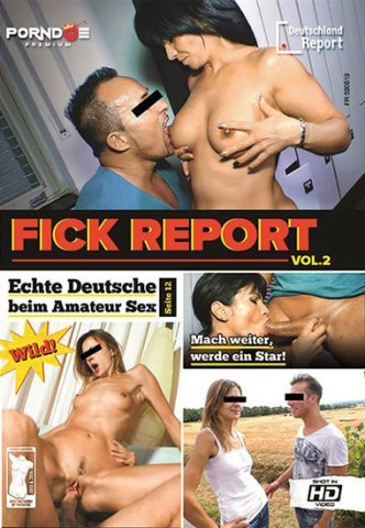 Fick Report Vol.2, Deutschland Report, Allan P., Mareen Deluxe, Jungle, Mandy Mystery, Gabriela K., Markus A., Dominique B., Christian M., Fash Nele, GERMAN, Redhead, Amateurs, Couples, Tattoo, Stockings, Big Dick, All Sex, Big Asses, Big Boobs, Oral, Big Tits, Blowjob, Tattoo
