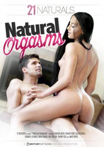 Natural Orgasms, 2017 Porn DVD, 21Sextury, Denisa Deen, Chary Kiss, Alexis Brill, Candee Licious, Max Fonda, Kai Taylor, Choky Ice, Matt Bird, All Sex, European, Couples Porn, Big Cocks, Hardcore