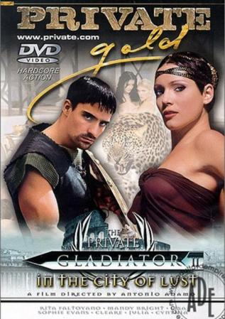 The Private Gladiator 2 In The City Of Lust XXX Parodies Film