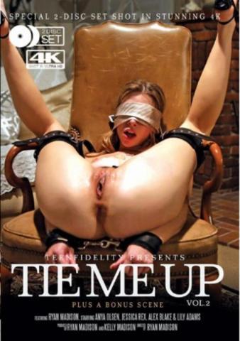 Tie Me Up 2, 2017 Porn DVD, Porn Fidelity, Ryan Madison, Anya Olsen, Jessica Rex, Alex Blake, Lily Adams, All Sex, 18+ Teens, Bondage, Domination, Fetish, Older Men, Prebooks